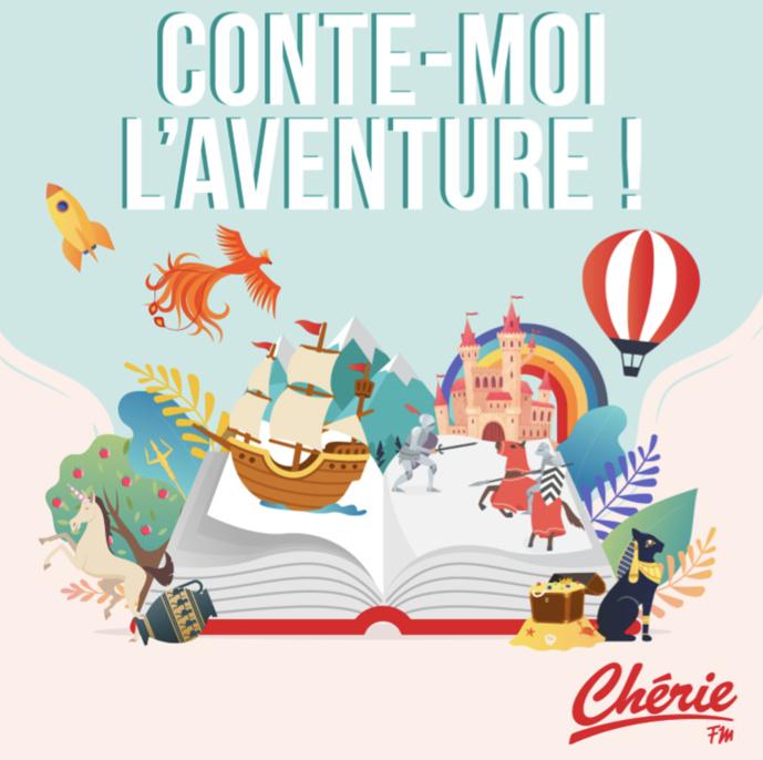 """Chérie FM lance la saison 2 de """"Conte-moi l'aventure !"""""""