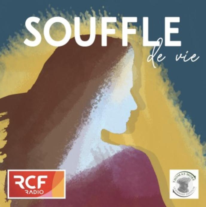 """""""Souffle de vie"""" : le podcast de déploiement personnel de RCF"""