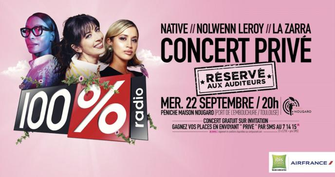 """La radio 100% organise un """"Concert ultra privé"""""""