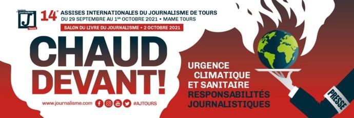 """Tours : """"Chaud devant"""" aux Assises du journalisme"""