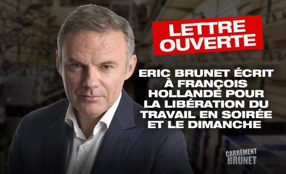 Eric Brunet : lettre ouverte à Hollande
