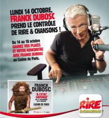 Franck Dubosc sur Rire & Chansons