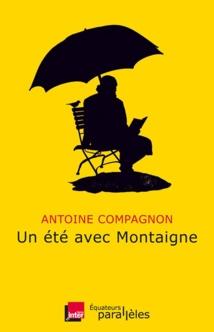 """100 000 exemplaires pour """"Un Eté avec Montaigne"""""""