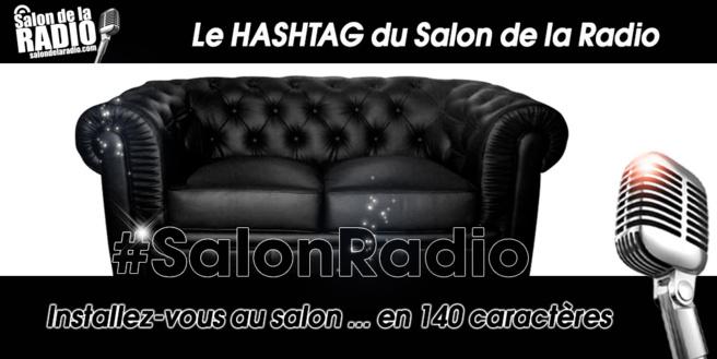 #SalonRadio : le hashtag du Salon de la Radio