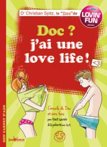 """Doc ? J'ai une Love Life !"""