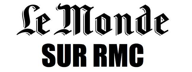 RMC : une chronique avec Le Monde