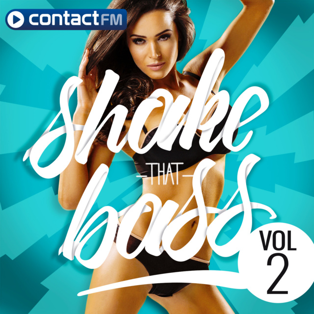 """Contact FM : parution de """"Shake That Bass"""""""