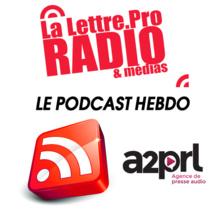 La Lettre Pro en podcast avec l'A2PRL #19