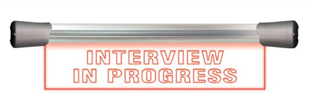 """Signalisation à led """"Interview in progress"""", simple face 40 cm à 210 €HT"""
