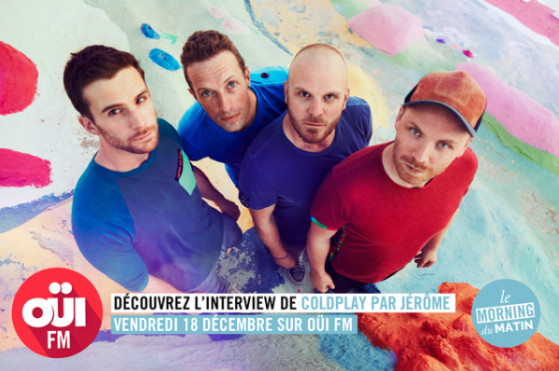 Coldplay en interview exclusive pour Oui FM