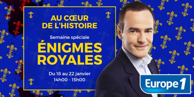 Franck Ferrand enquête sur les grandes énigmes royales
