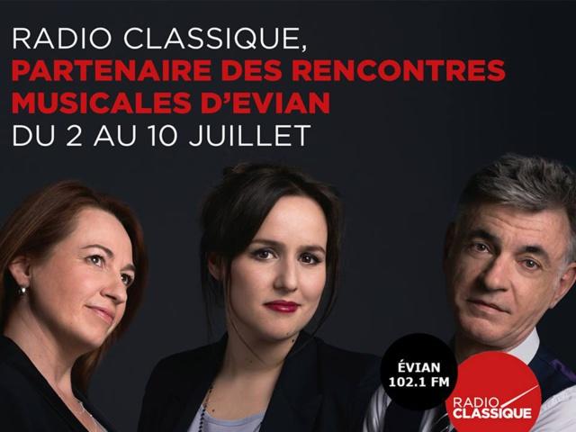 Radio Classique en direct des Rencontres Musicales d'Evian