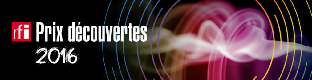 Prix Découvertes RFI : les 10 finalistes 2016