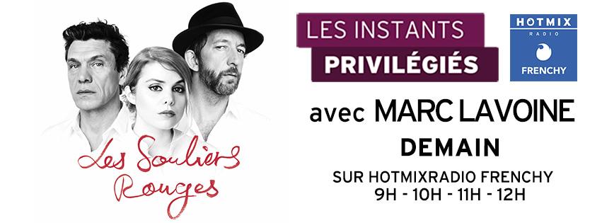 """""""Les instants privilégiés"""" de Marc Lavoine sur Hotmixradio"""