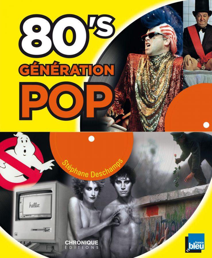 """""""80's, Génération pop"""" dans un livre"""