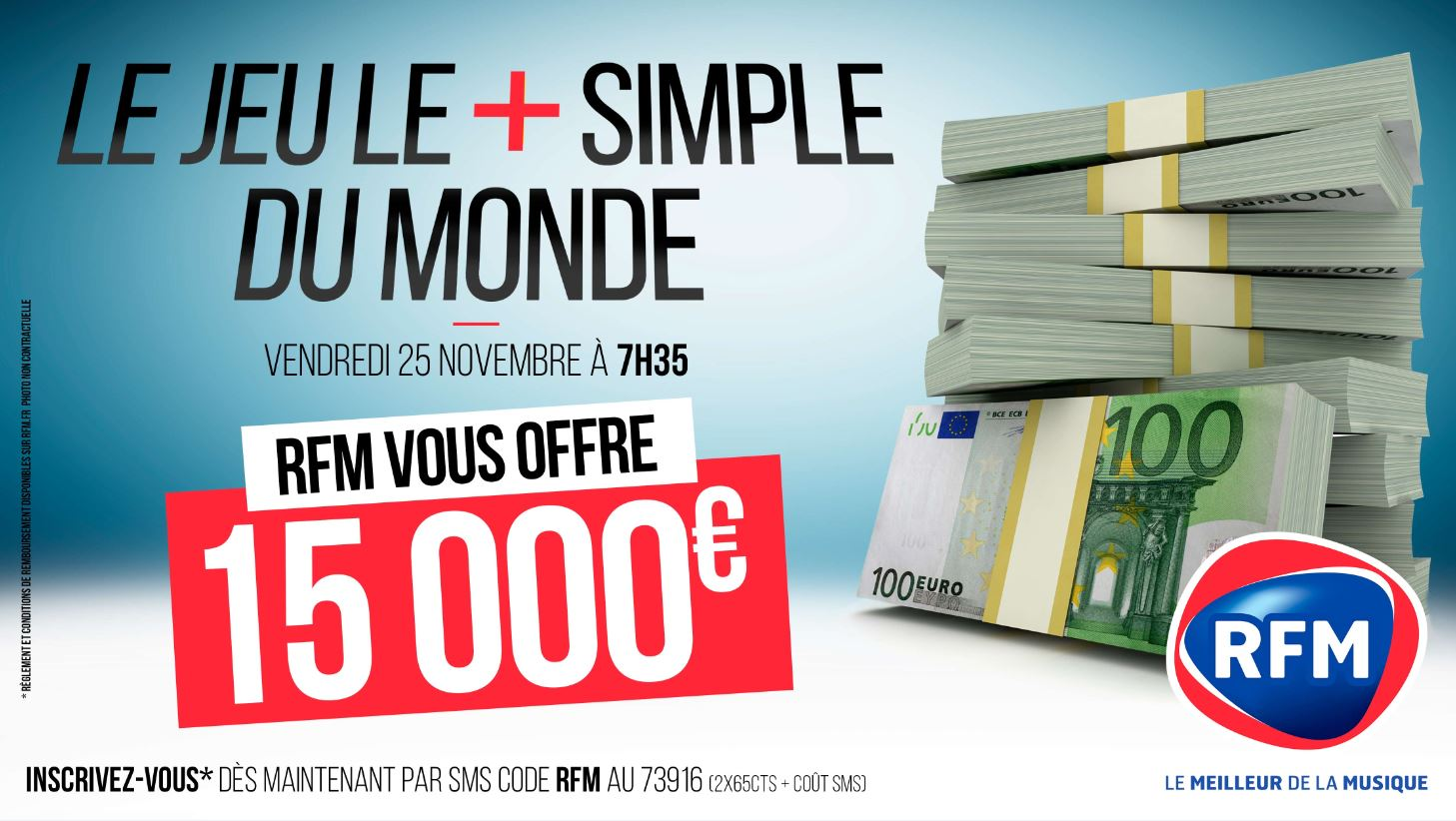 RFM va prochainement offrir 15 000 euros