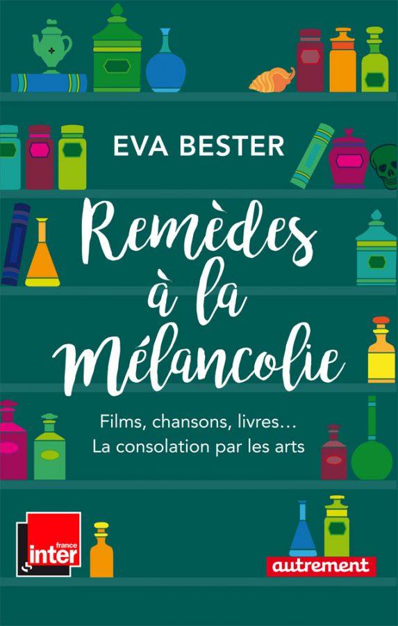 """Eva Bester donne des """"Remèdes à la mélancolie"""""""