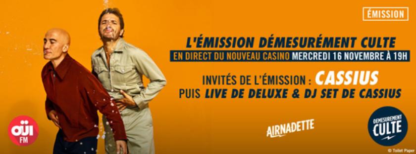 """Oui FM : """"Démesurément Culte"""" au Nouveau Casino"""