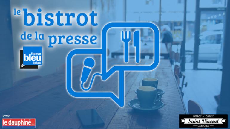 """Un premier """"Bistrot de la Presse"""" à écouter ICI"""