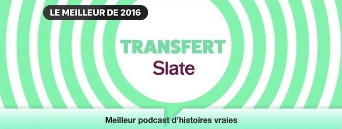 """""""Transfert"""" le podcast de Slate.fr récompensé par iTunes"""