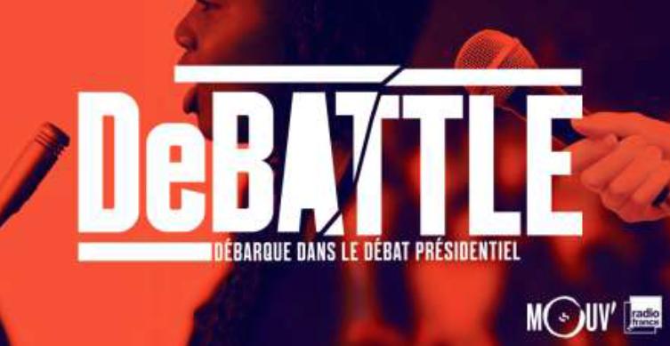 Mouv' lance DeBATTLE pour la Présidentielle