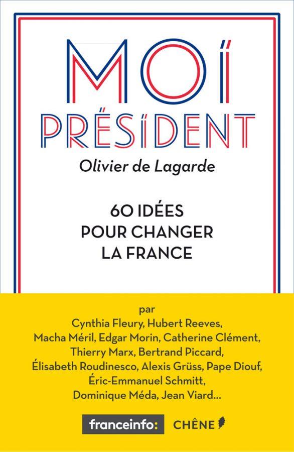Les bonnes idées des invités d'Olivier de Lagarde
