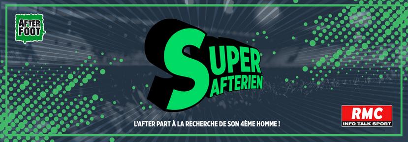 """L'After Foot recherche son """"Super Afterien"""""""