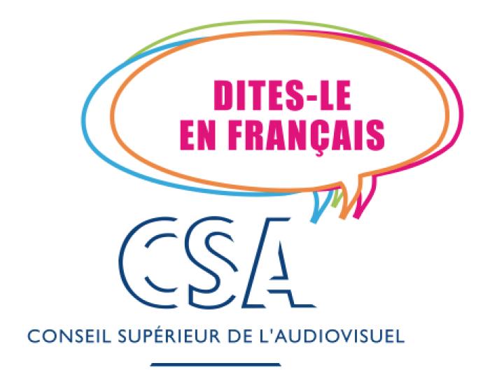 Le CSA se mobilise en faveur de la langue française