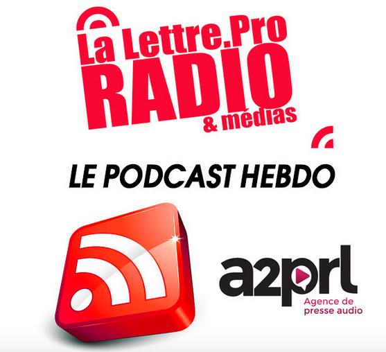 La Lettre Pro de la Radio en podcast #110