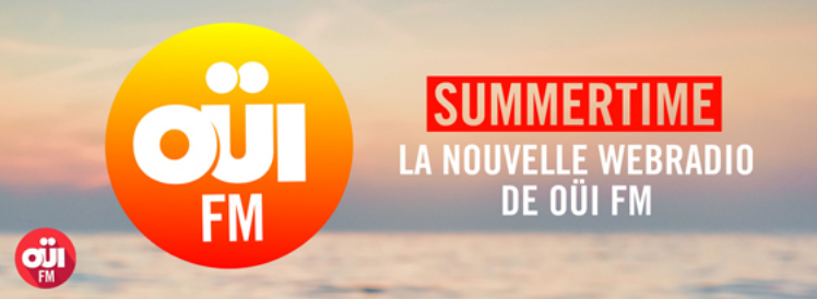 Oüi FM lance la webradio Summertime