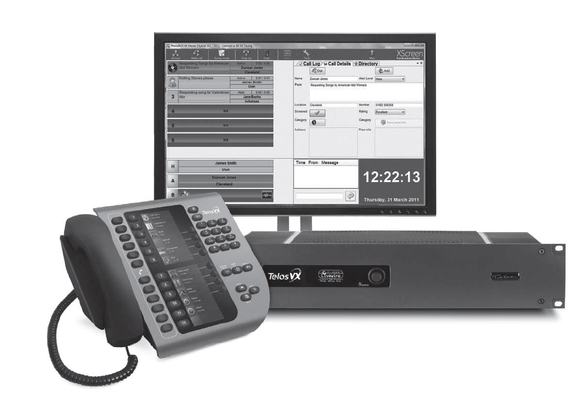 Avec ce système Telos VX, vous êtes prêt à répondre au téléphone. Mais, ensuite, le plus difficile reste à faire...