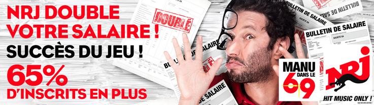 """65% d'inscriptions en plus pour """"NRJ double votre salaire"""""""