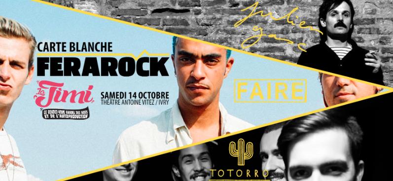 La JIMI donne carte blanche à la Ferarock ce samedi 14 octobre. Rendez-vous au Théâtre Antoine Vitez d'Ivry-sur-Seine à partir de 19h30 pour les concerts coup de cœur des radios Ferarock avec  Totorro, Faire et Julien Gasc