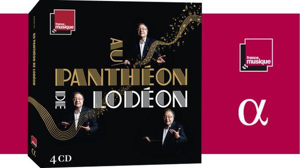 """Le 17 novembre dernier, est parue chez Alpha Classics, """"Frédéric Lodéon - Au Panthéon de Lodéon', une coédition Radio France éditions et France Musique, dans un coffret de 4 CD."""