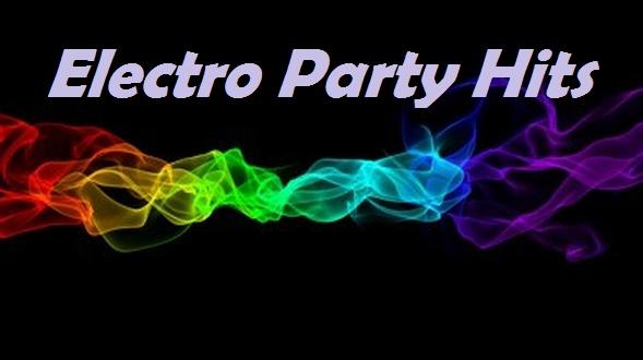 Faites la fête avec Electro Party Hits