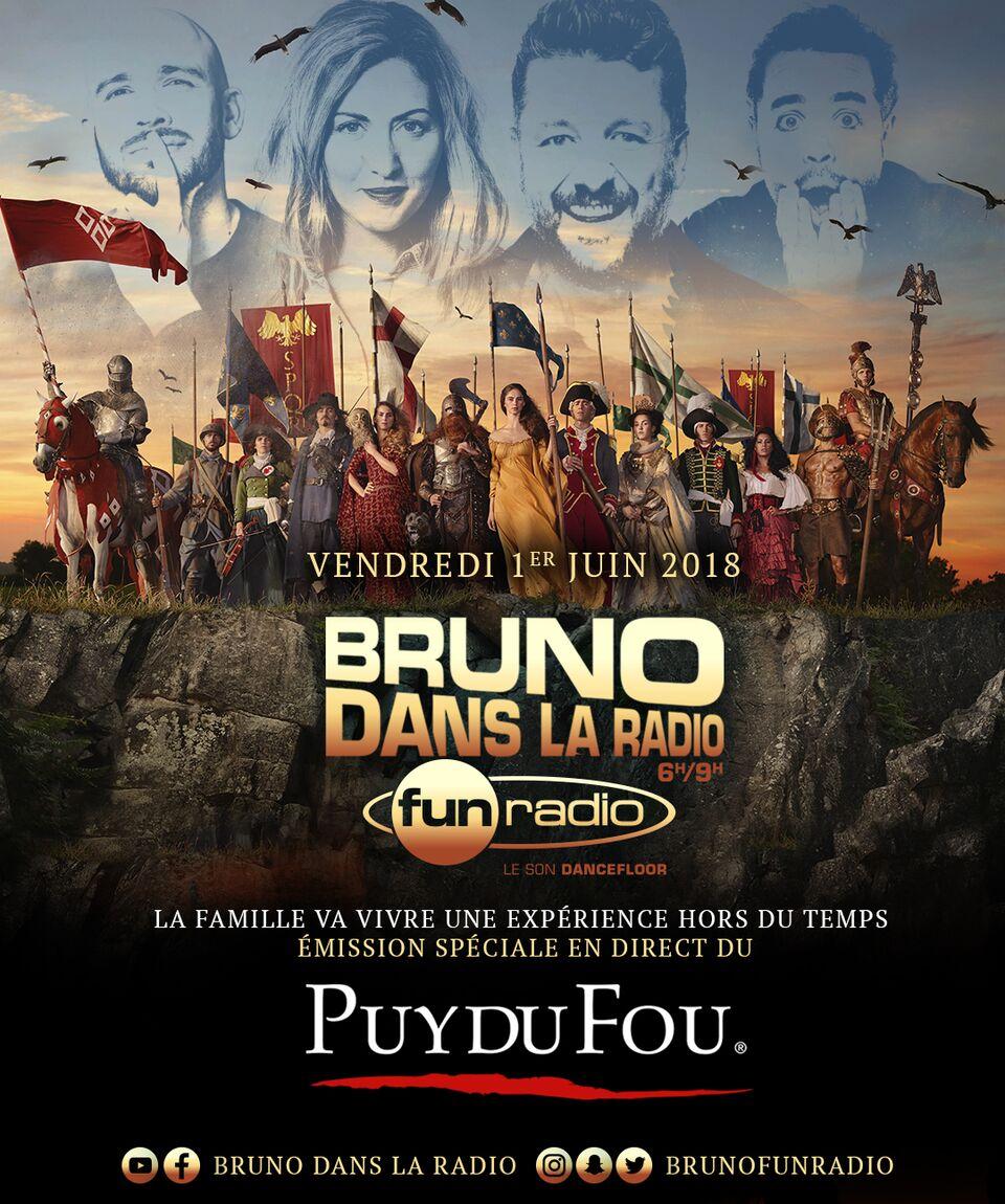 """La matinale """"Bruno Dans La Radio"""" en direct du Puy du Fou"""