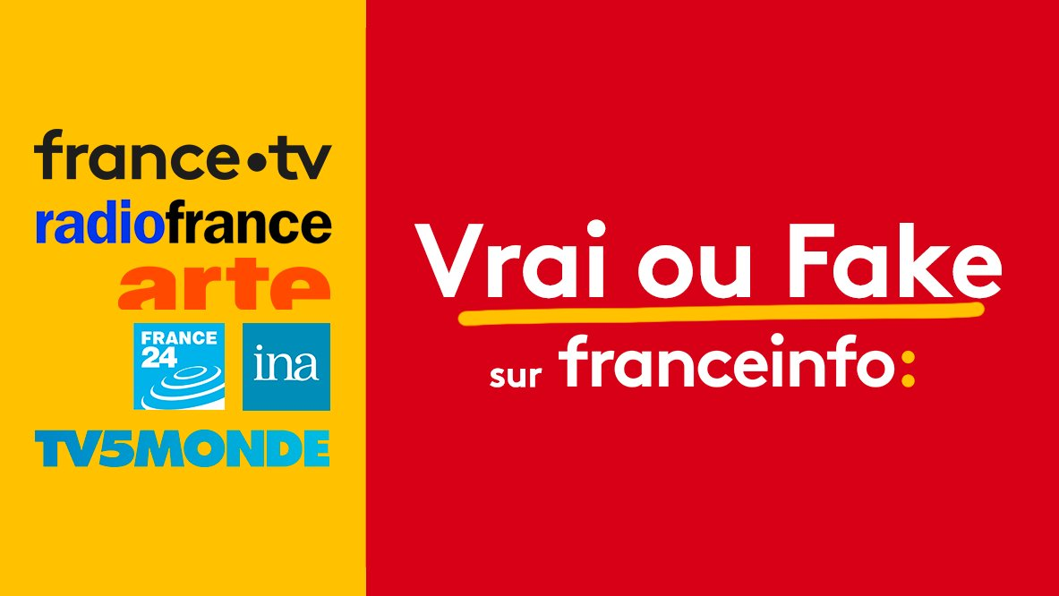 """franceinfo lance """"Vrai ou fake"""""""
