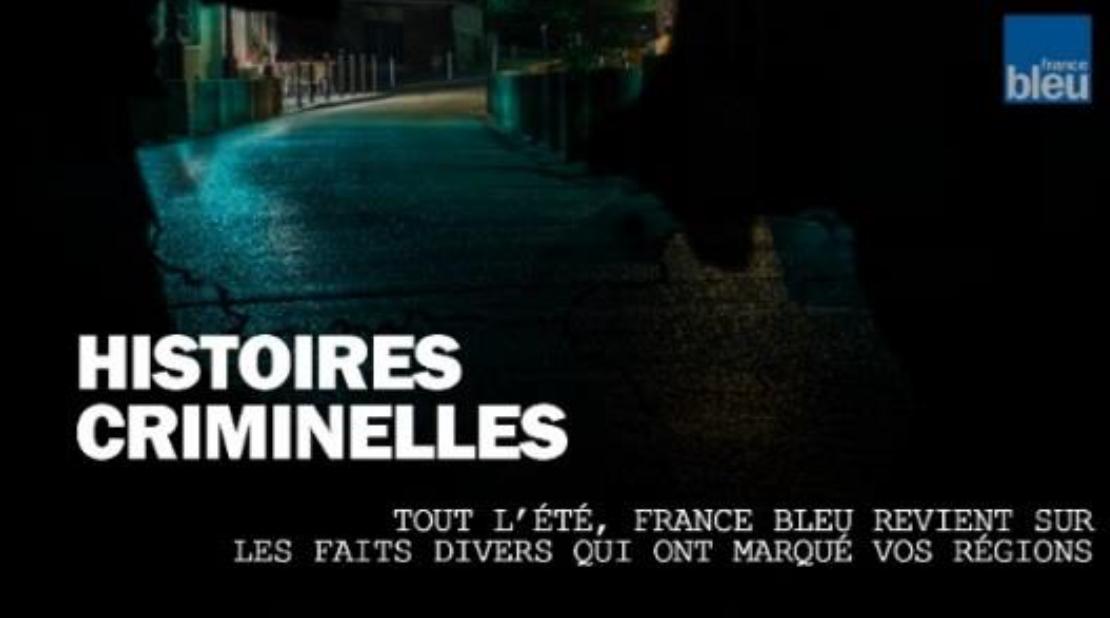 """France Bleu lance """"Histoires criminelles"""", une série numérique"""