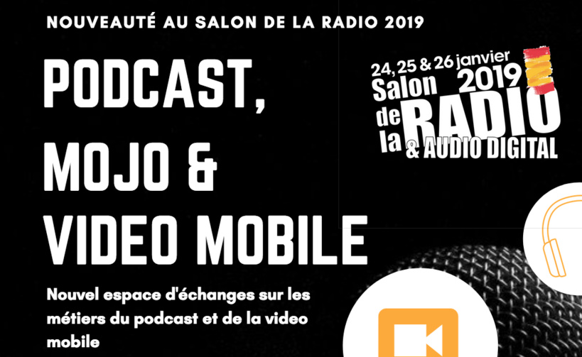 Podcast, MoJo et Vidéo Mobile au Salon de la Radio et de l'Audio Digital 2019