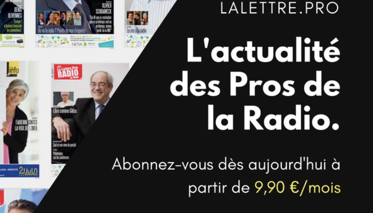 Magazine et contenus exclusifs : abonnez-vous à La Lettre Pro de la Radio