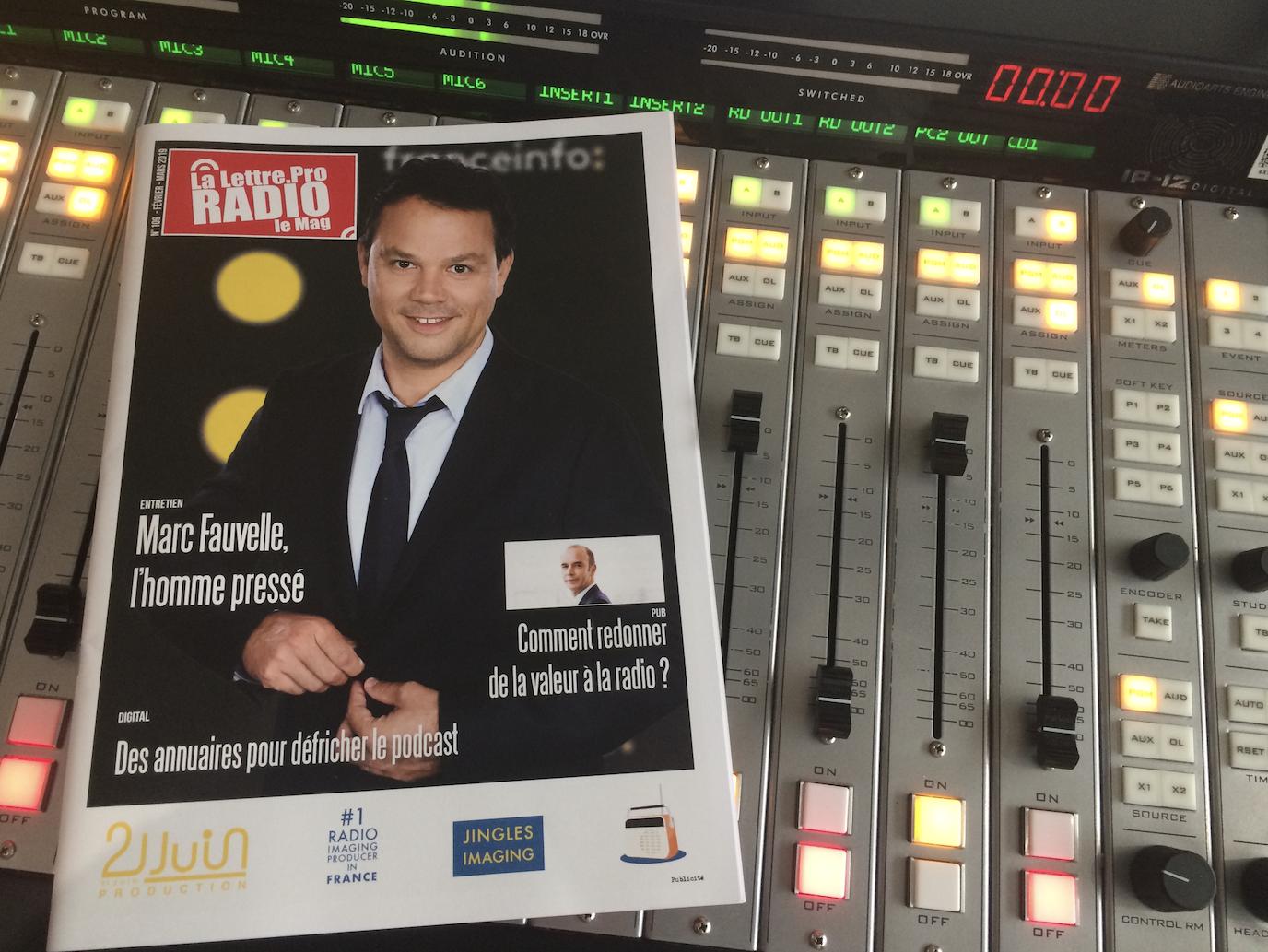 Marc Fauvel à la tête de la matinale de franceinfo fait la une ce mois-ci de La Lettre Pro de la Radio