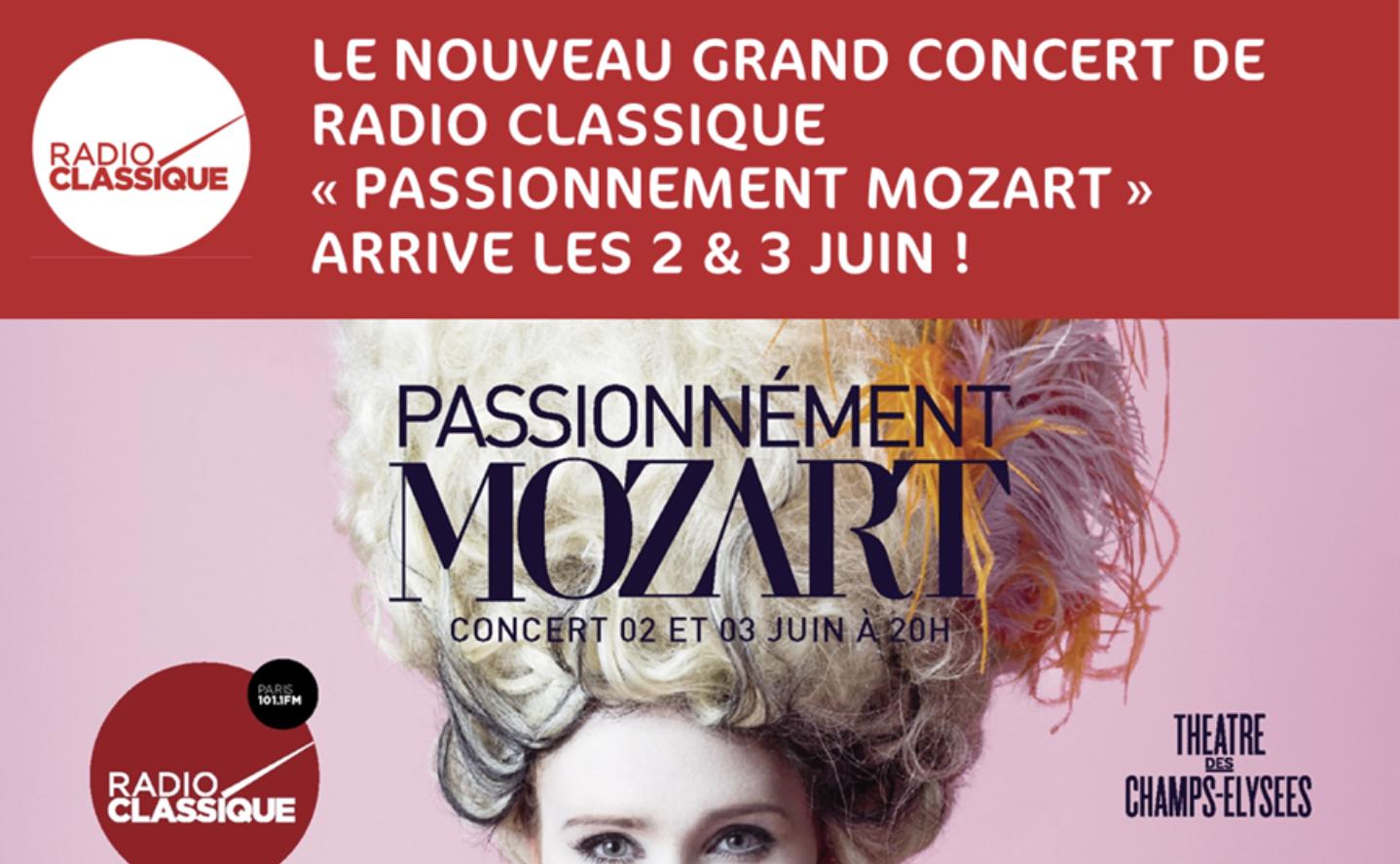 """""""Passionnément Mozart"""" le nouveau concert de Radio Classique"""