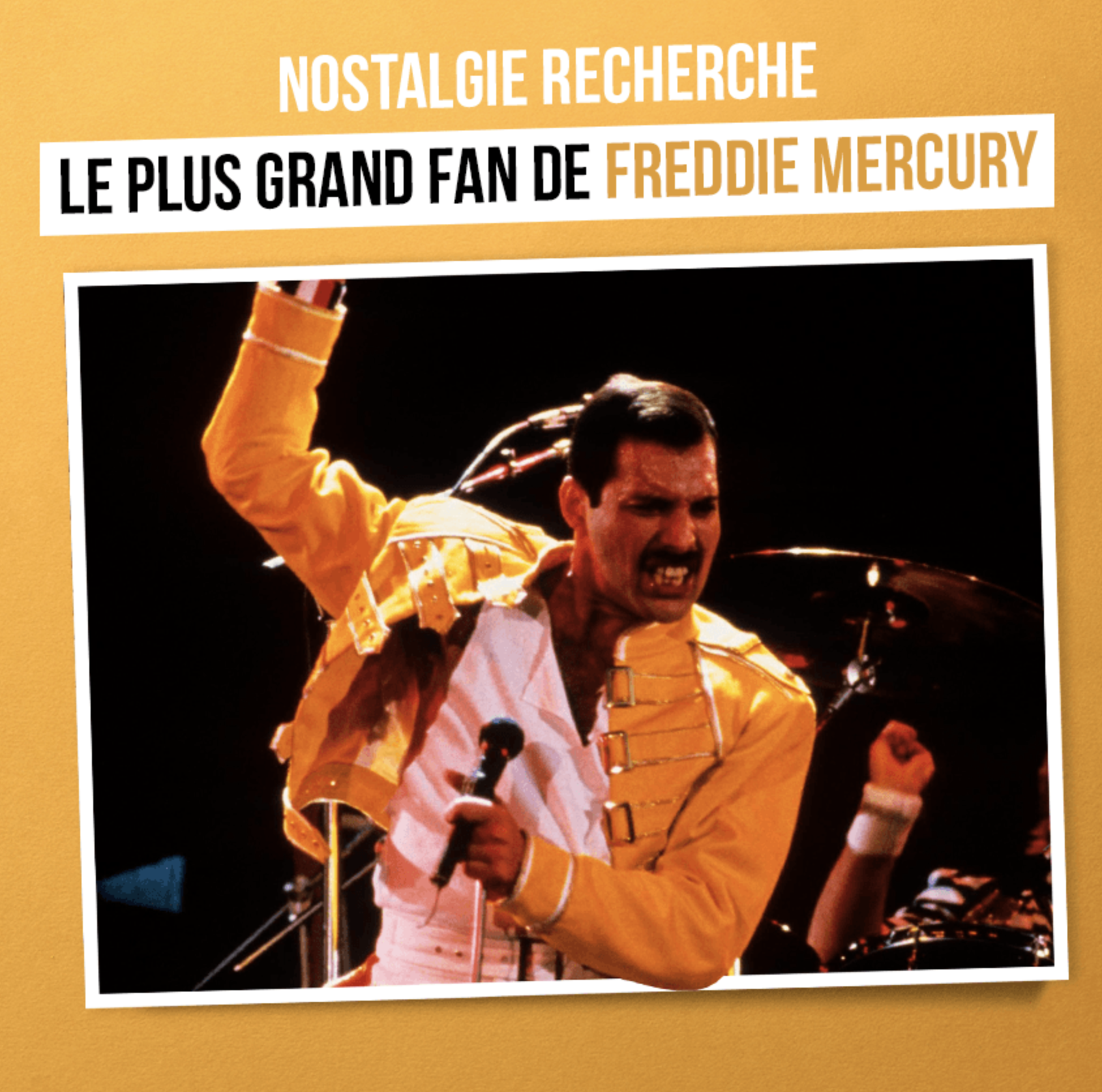 Nostalgie recherche le plus grand fan de Freddie Mercury