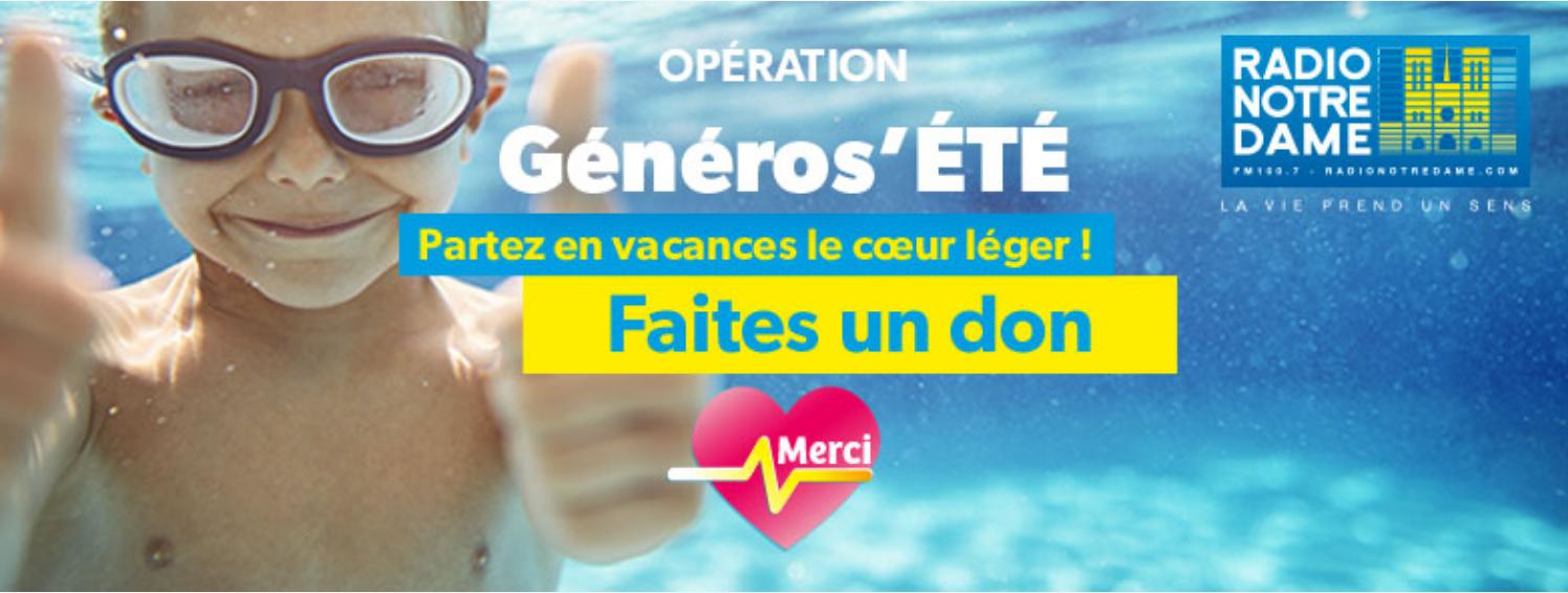 """Radio Notre-Dame lance l'opération """"Généros'été"""""""