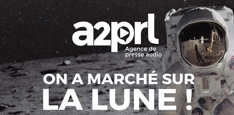"""A2PRL : un week-end spécial """"On a marché sur la Lune"""""""
