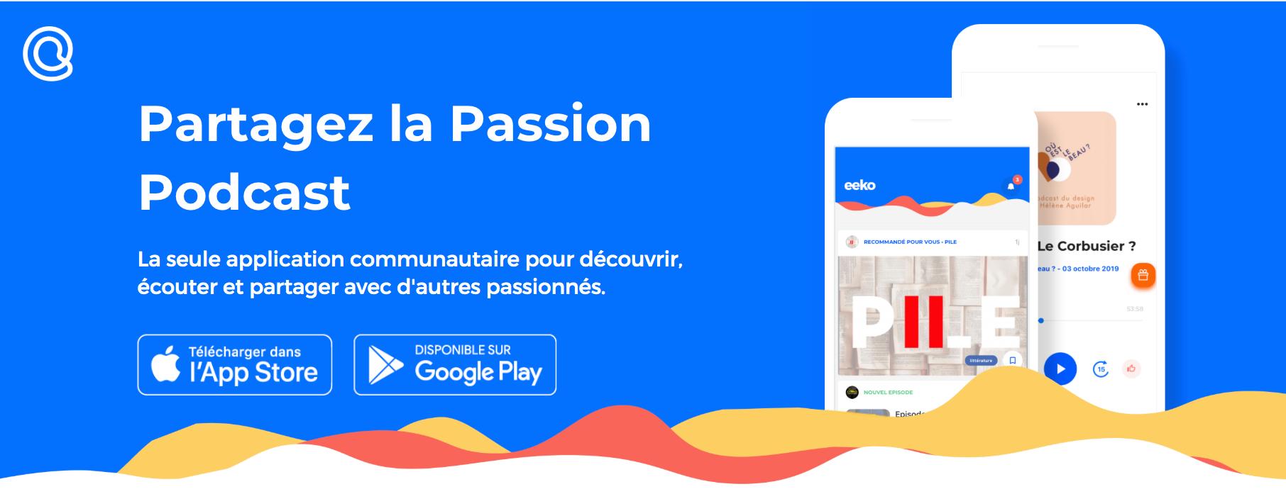 L'application eeko veut partager la passion podcast