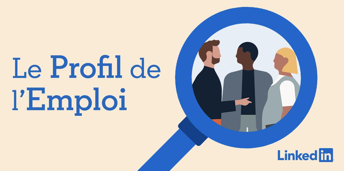 """LinkedIn lance """"Le Profil de l'Emploi"""" produit par Europe 1 Studio"""