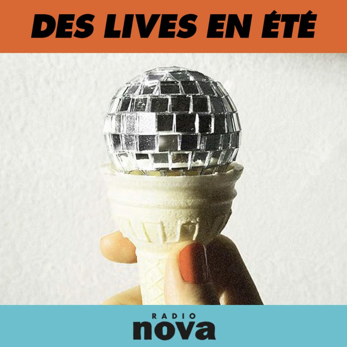 """""""Des Lives en Été"""", le mercredi à 21h sur Radio Nova"""