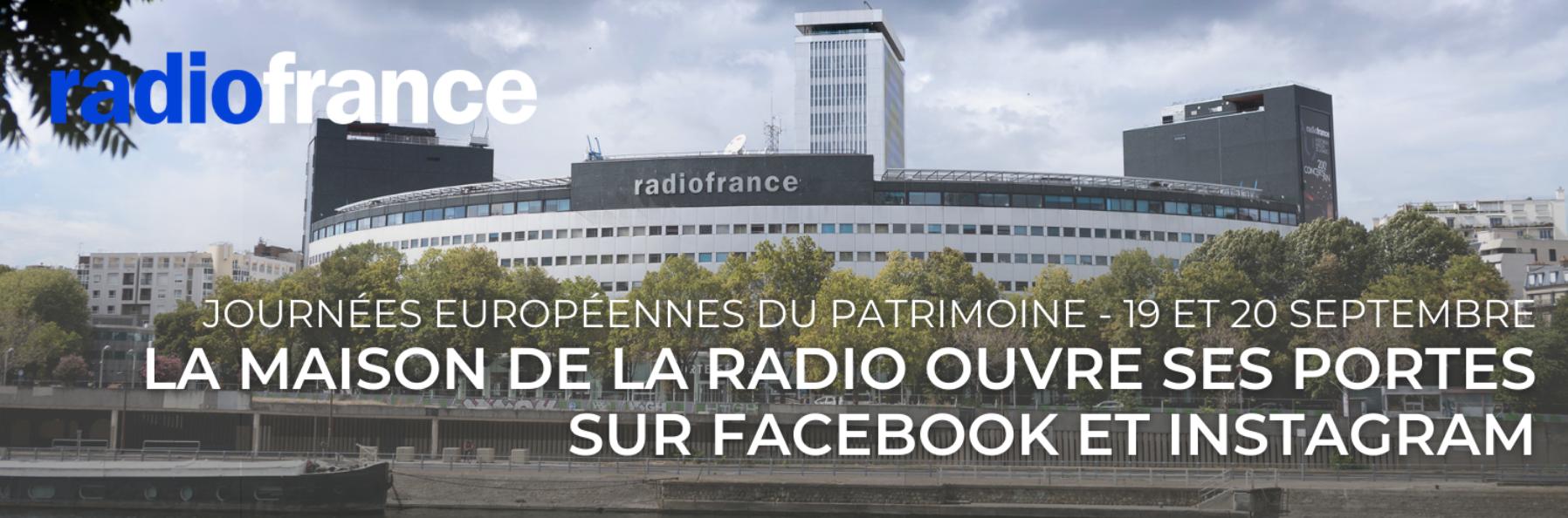 La Maison de la radio ouvre ses portes sur Facebook et Instagram