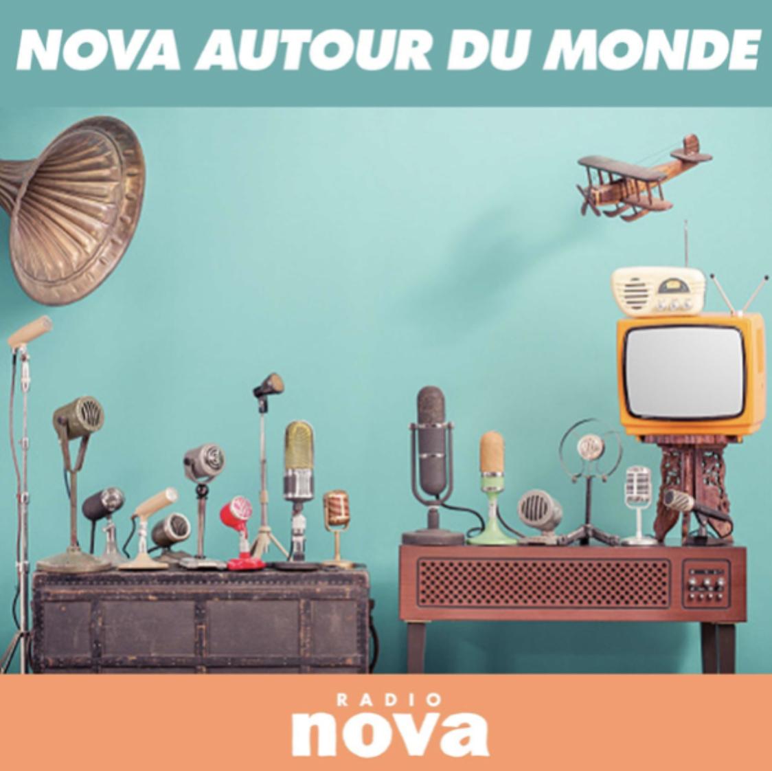 """""""Nova autour du monde"""" : une nouvelle émission sur Radio Nova"""